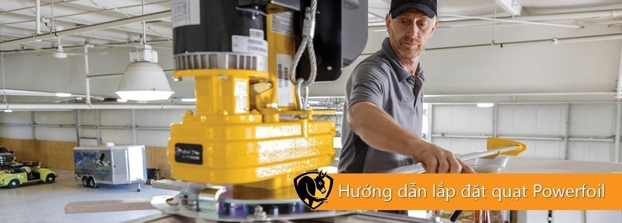 Hướng dẫn lắp đặt quạt trần công nghiệp HVLS Big Ass Fans tiêu chuẩn